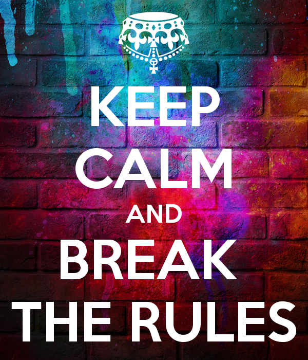 keep-calm-and-break-the-rules-15