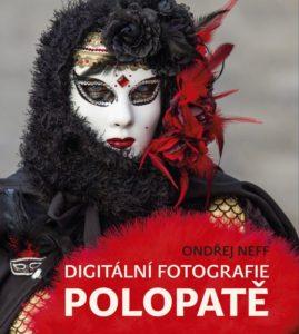 recenzia: Ondřej Neff: Digitální fotografie polopatě