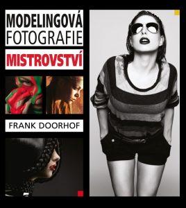 Modelingova fotografia - Frank Doorhof - grafika.sk